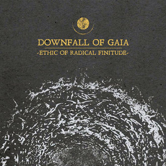 Downfall of Gaia - Ethic of Radical Finitude (2019)