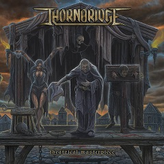 Thornbridge - Theatrical Masterpiece (2019)