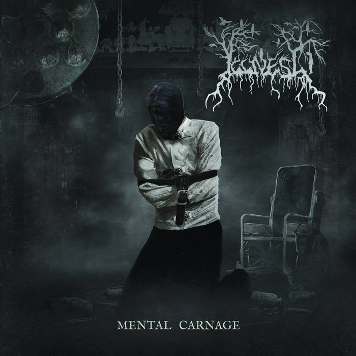 Illness - Mental Carnage (2019)