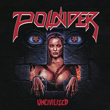 Pounder - Uncivilized (2019)