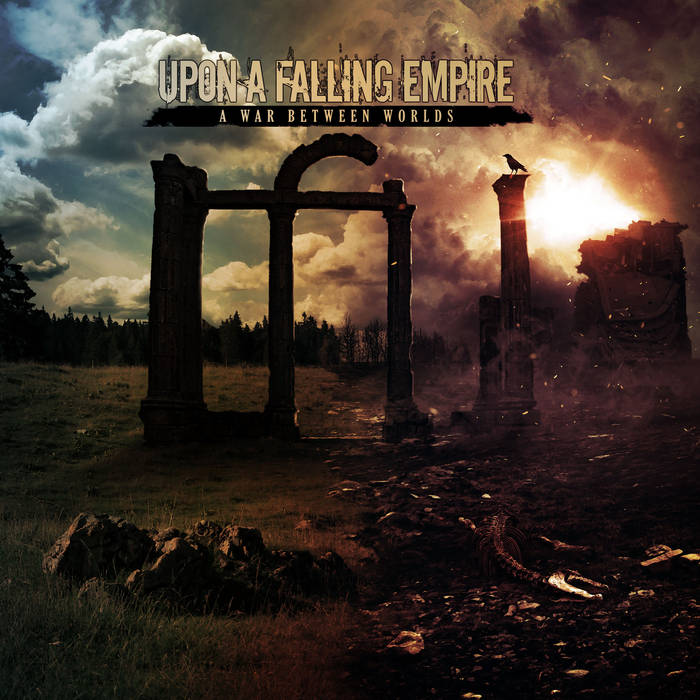 Upon a Falling Empire - A War Between Worlds (2019)