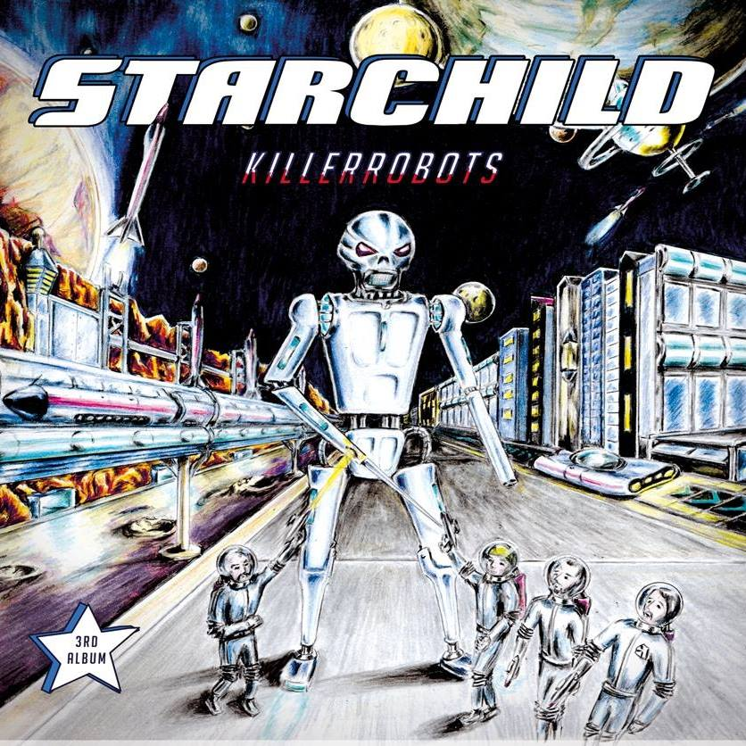Starchild - Killerrobots (2019)