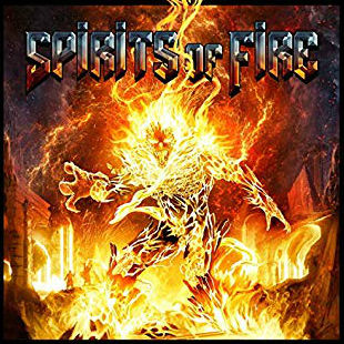 Spirits Of Fire - Spirits Of Fire (2019)