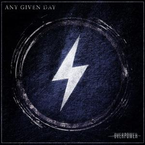 Any Given Day - Overpower (2019)