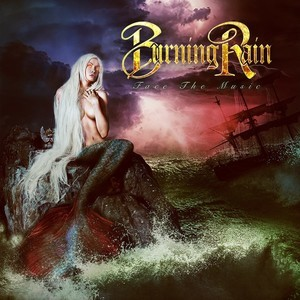 Burning Rain - Face The Music (2019)