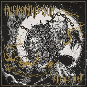 Awakening Sun - Into the Light (2019)
