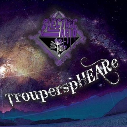 Electric Acid - Trouperspheare (2019)