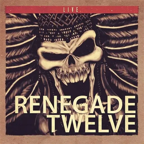 Renegade Twelve - Live at the Apex (2019)