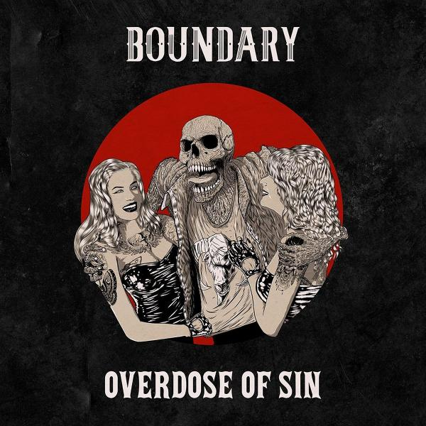 Boundary - Overdose of Sin (2018)