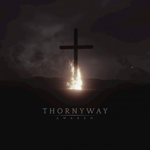 Thornyway - Awaken (2019)