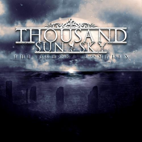 Thousand Sun Sky - The Aurora Complex (2019)