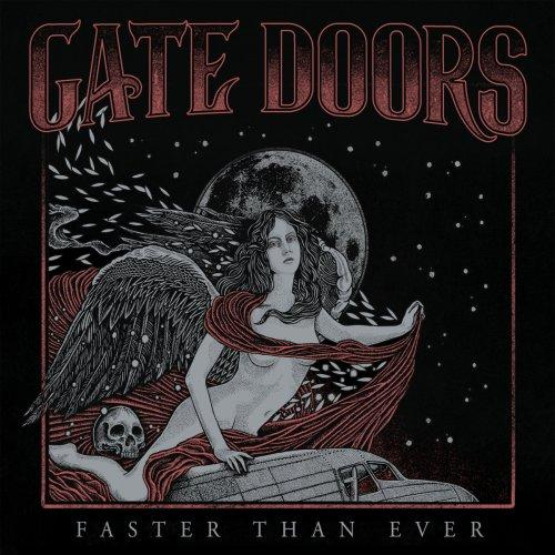 Gate Doors - Faster Than Ever (2018)