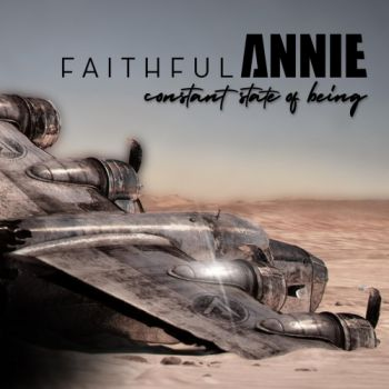Faithful Annie - Constant State Of Being (2019)