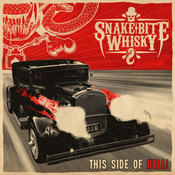 Snake Bite Whisky - This Side Of Hell (2019)