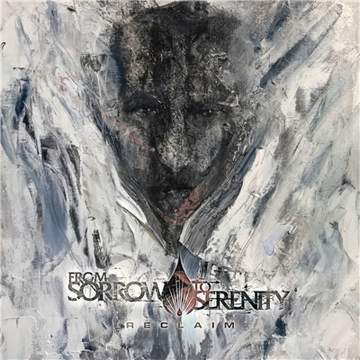 From Sorrow To Serenity - Reclaim (2019)
