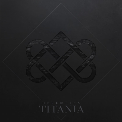 Here Lies Titania - Here Lies Titania (2019)