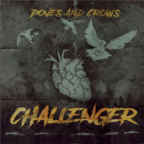 Challenger - Doves and Crows (2019)