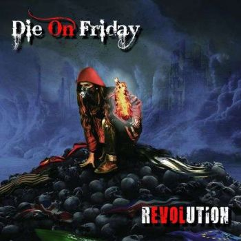 Die on Friday - Revolution (2019)