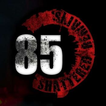 Shattered Remains - 85 (2019)