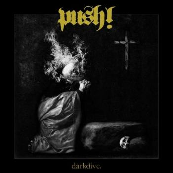 Push! - Dark Dive (2019)