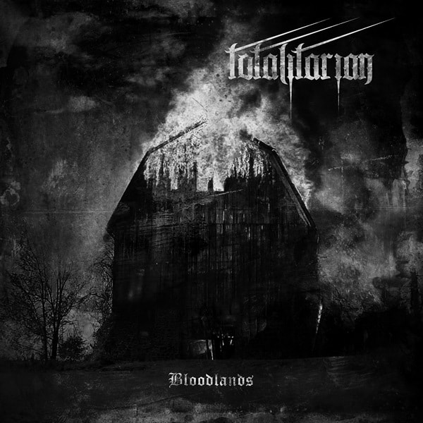 Totalitarian - Bloodlands (2019)
