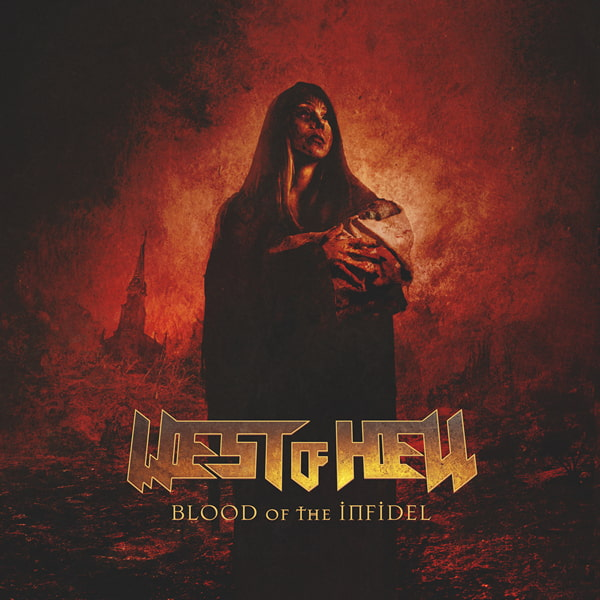 West of Hell - Blood of the Infidel (2019)