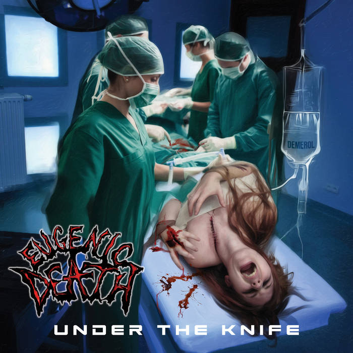 Eugenic Death - Under the Knife (2019)
