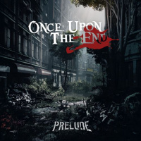 Once Upon The End - Prelude [ep] (2019)