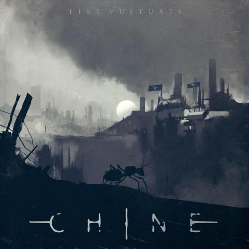 Chine - Like Vultures (2019)