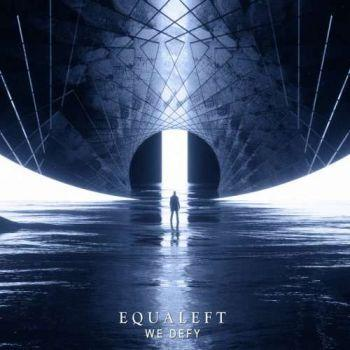 Equaleft - We Defy (2019)