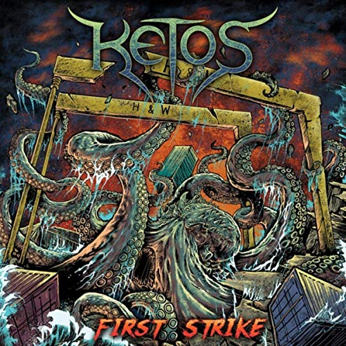 Ketos - First Strike (2019)