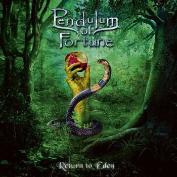 Pendulum Of Fortune - Return To Eden (2019)