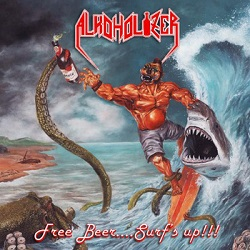 Alkoholizer - Free Beer​...​Surf's Up​!​!​! (2014)
