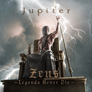 Jupiter - Zeus ~Legends Never Die~ (2019)