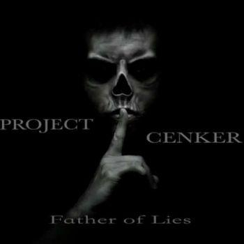 Project Cenker - Father of Lies (2019)