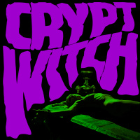 Crypt Witch - Bad Trip Exorcism (2019)