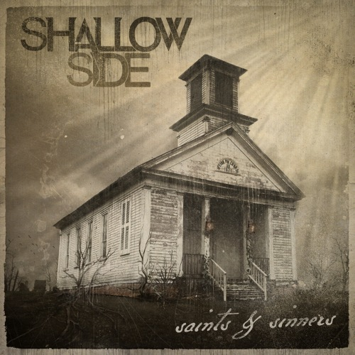 Shallow Side - Saints & Sinners (2019)