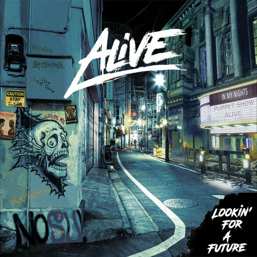 Alive - Lookin' For A Future (2019)