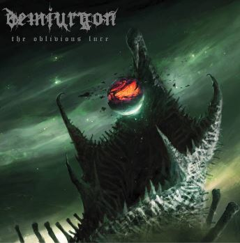 Demiurgon - The Oblivious Lure (2019)