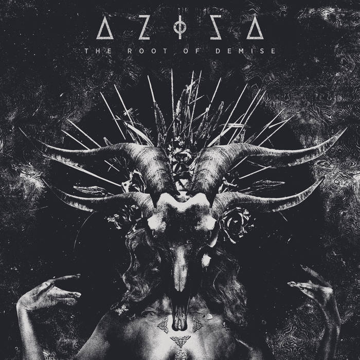 Aziza - The Root of Demise (2019)