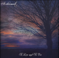 Ardormort - To Live And To Die (2019)