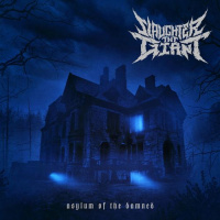 Slaughter The Giant - Asylum Of The Damned [ep] (2019)