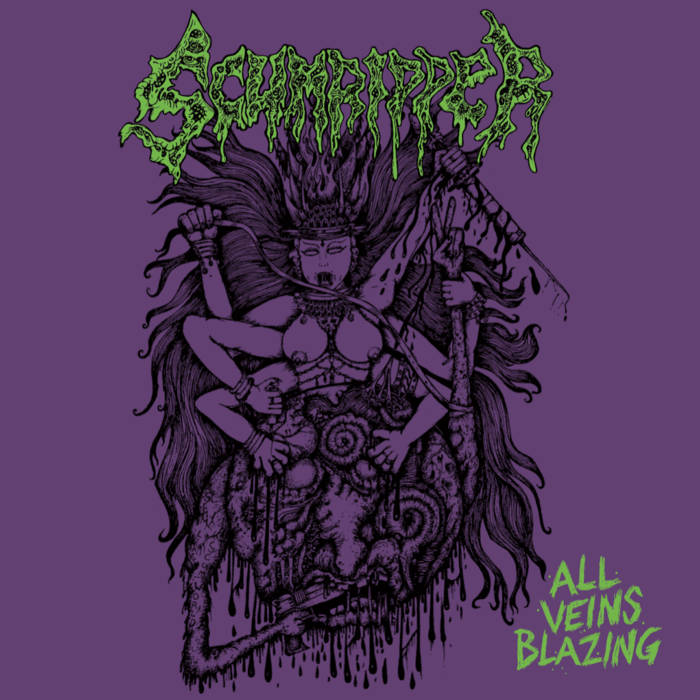 Scumripper - All Veins Blazing (2019)