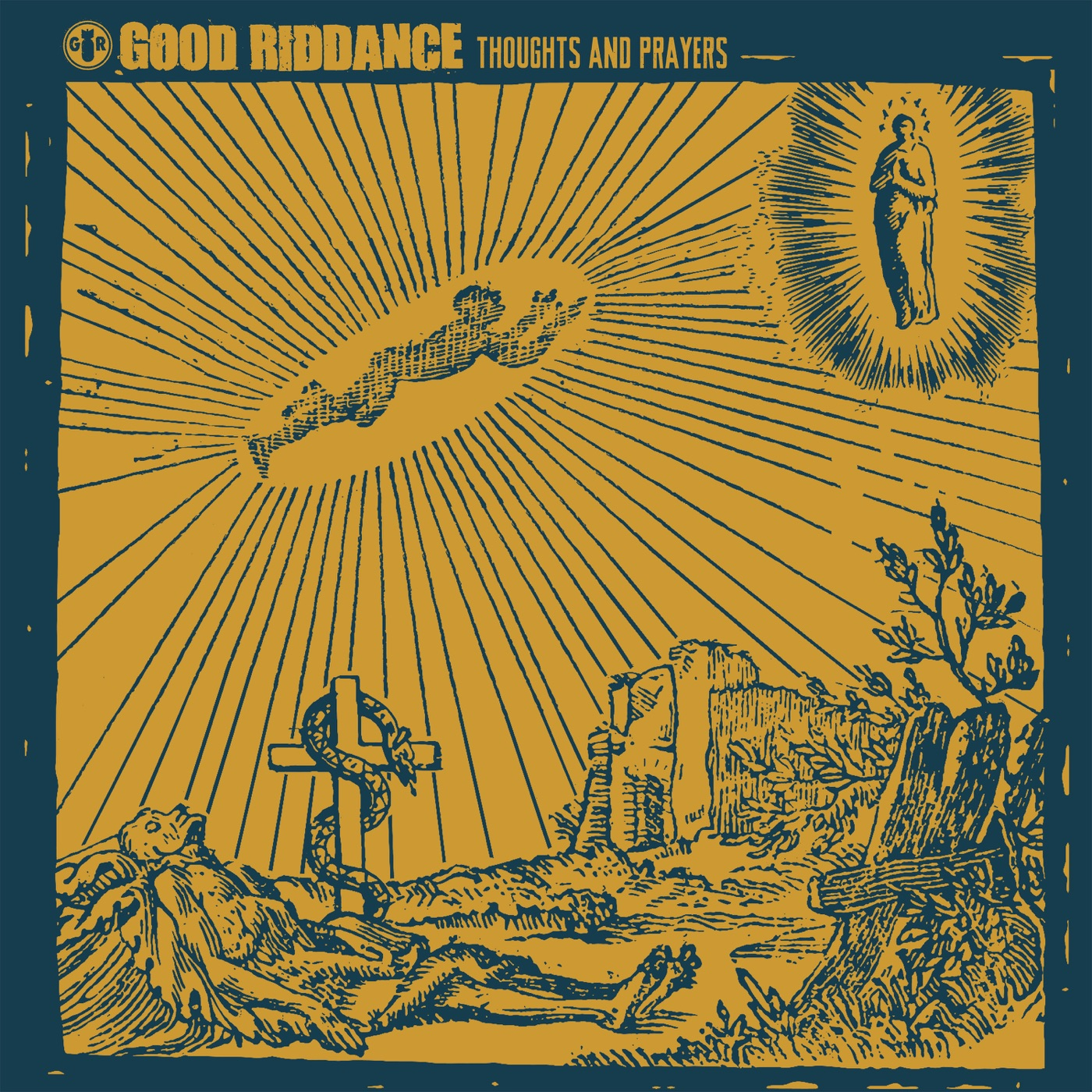 Good Riddance - Thoughts and Prayers (2019)