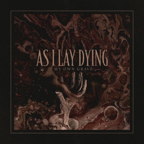 As I Lay Dying - My Own Grave (Single) (2018)