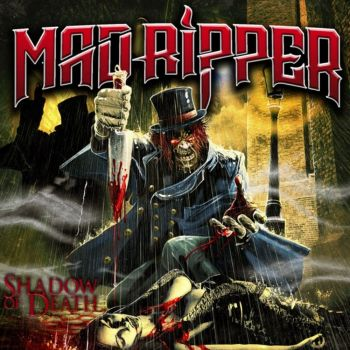 Mad Ripper - Shadow Of Death (2019)