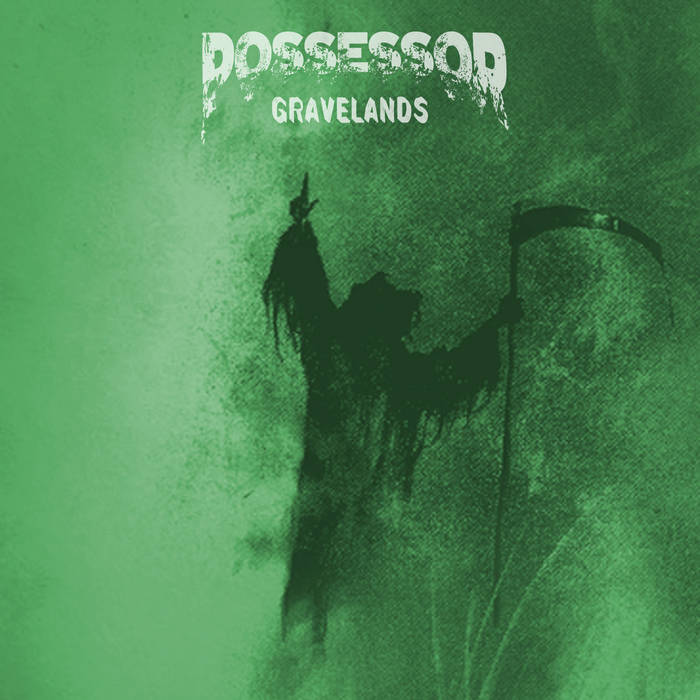Possessor - Gravelands (2019)