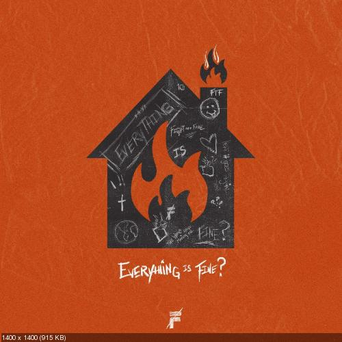 Fight the Fade - Everything Is Fine? (Single) (2019)