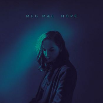 Meg Mac - Hope (2019)