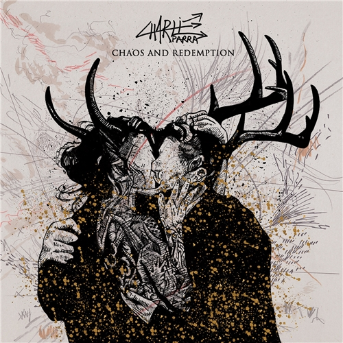 Charlie Parra Del Riego - Chaos and Redemption (2019)